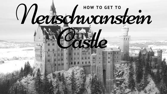 How to get to NeuschwansteinCastle